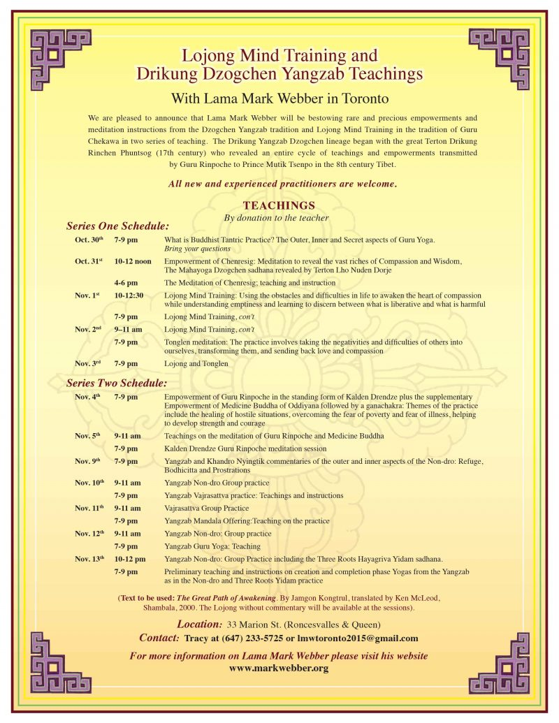 Lojong and Dzogchen *Updated schedule* - Lama Mark Webber